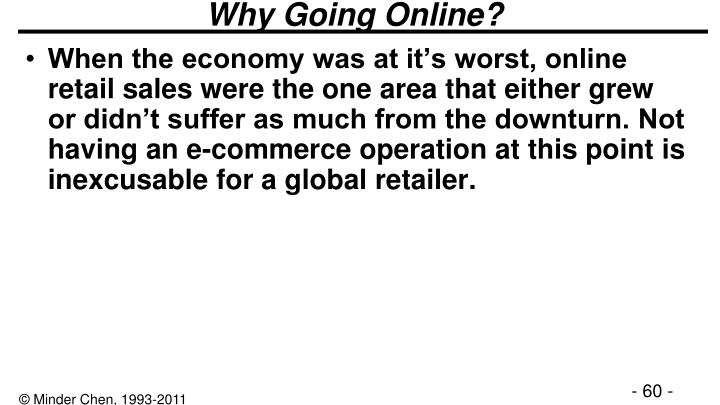 Why Going Online?