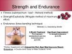 strength and endurance