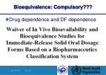 bioequivalence compulsory