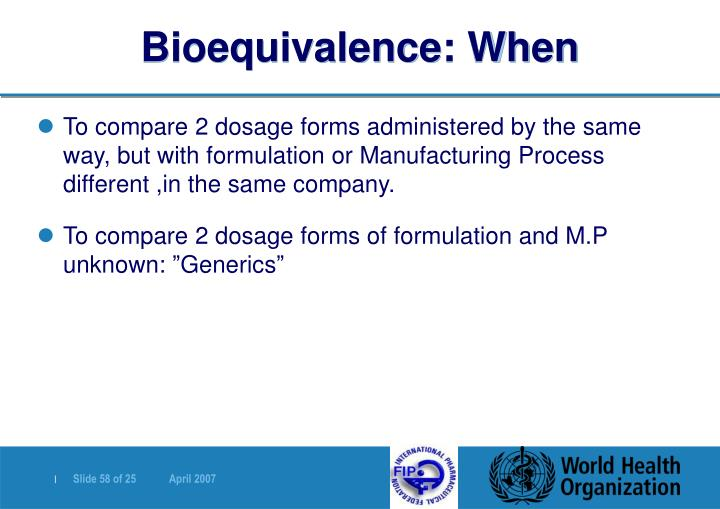 Bioequivalence: When