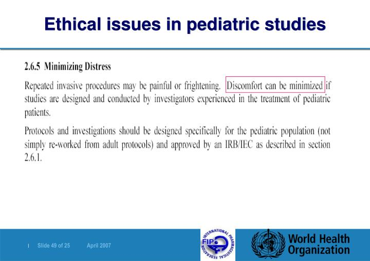 Ethical issues in pediatric studies