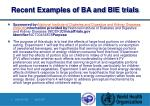 recent examples of ba and bie trials