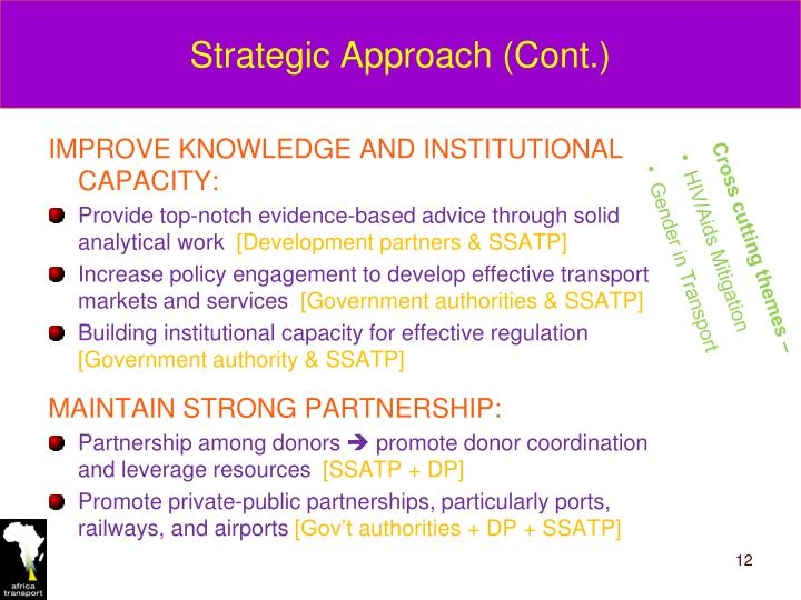 Strategic Approach (Cont.)