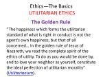 ethics the basics utilitarian ethics27