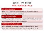 ethics the basics utilitarian ethics33