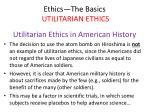 ethics the basics utilitarian ethics42