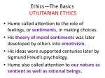 ethics the basics utilitarian ethics5