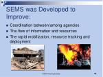 sems was developed to improve