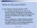 what is ics and hics