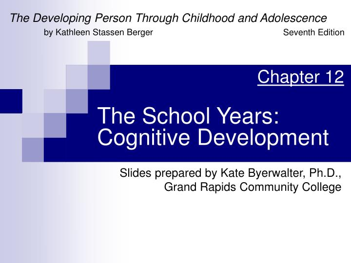 the school years cognitive development