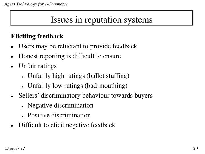 Issues in reputation systems