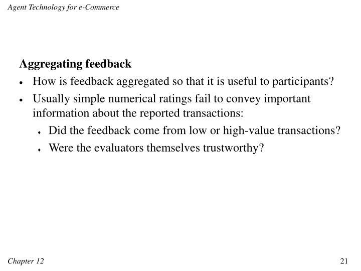 Aggregating feedback