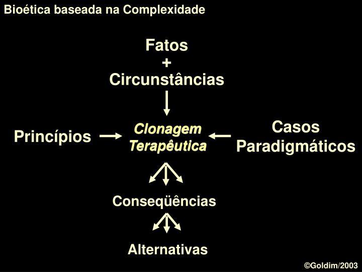 Bioética baseada na Complexidade