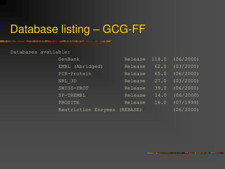 Database listing – GCG-FF