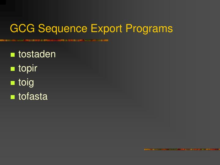 GCG Sequence Export Programs