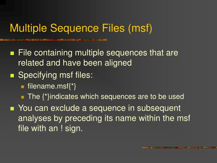 Multiple Sequence Files (msf)