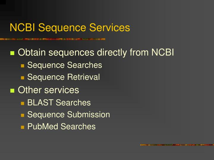 NCBI Sequence Services