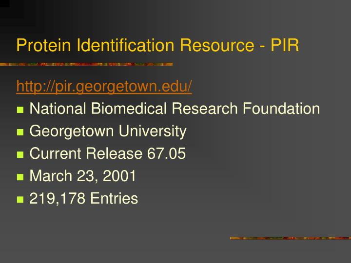 Protein Identification Resource - PIR