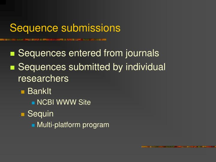 Sequence submissions