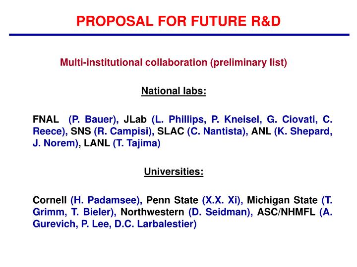 PROPOSAL FOR FUTURE R&D