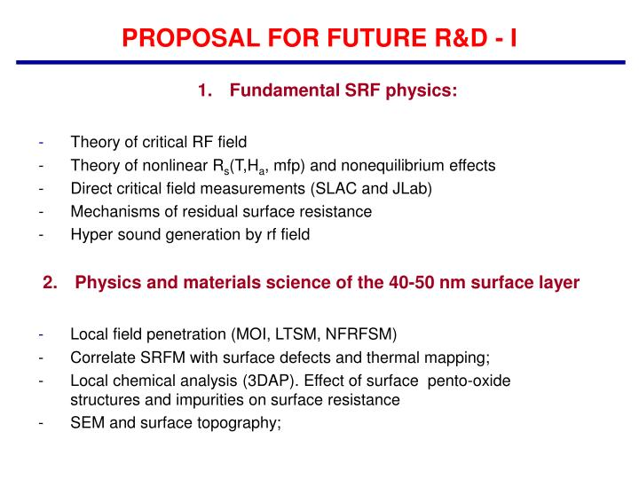 PROPOSAL FOR FUTURE R&D - I