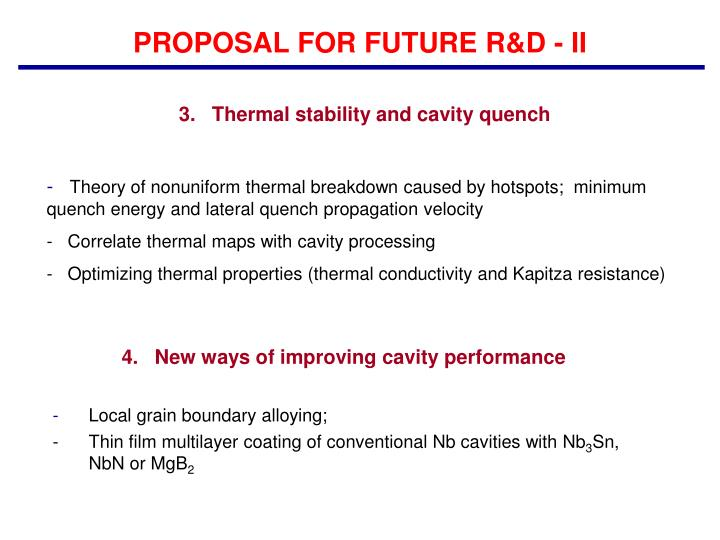 PROPOSAL FOR FUTURE R&D - II