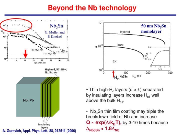 Beyond the Nb technology