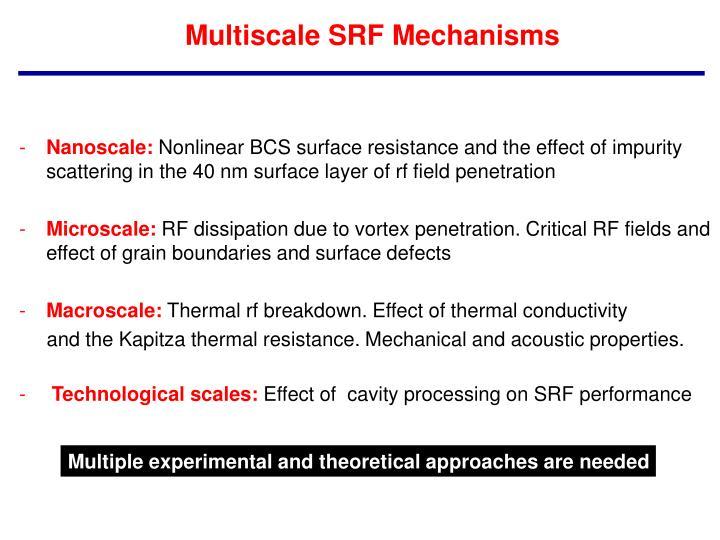 Multiscale SRF Mechanisms