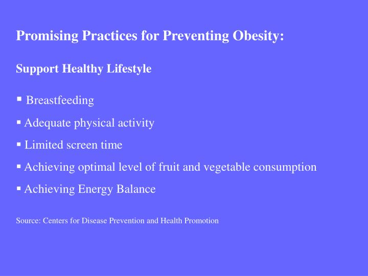 Promising Practices for Preventing Obesity: