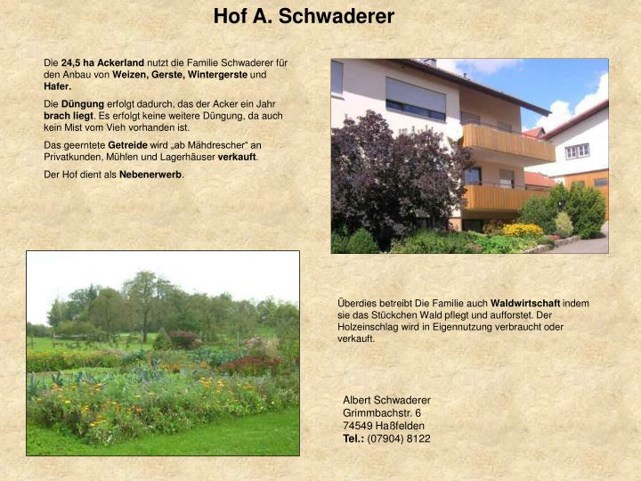 Hof A. Schwaderer