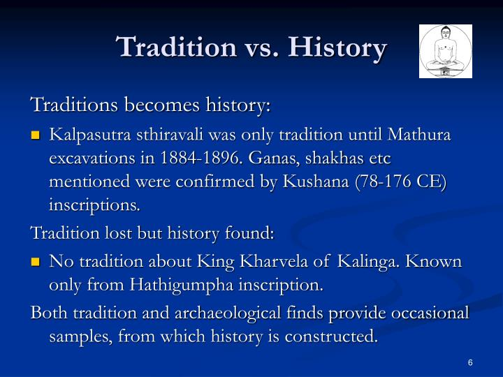 Tradition vs. History