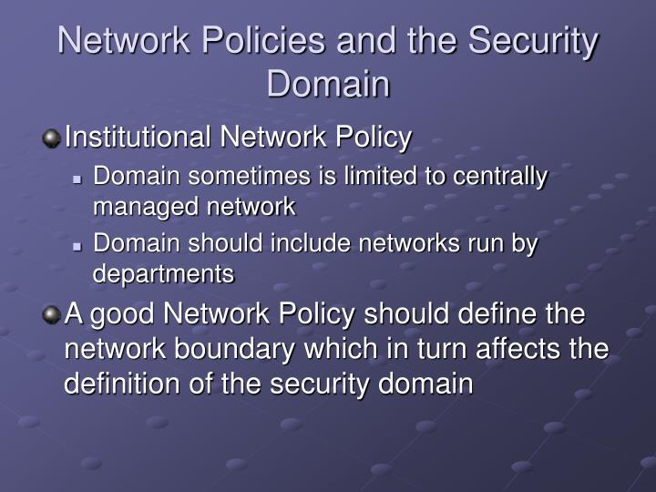 Network Policies and the Security Domain