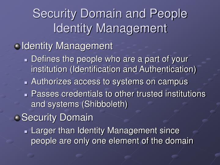 Security Domain and People Identity Management
