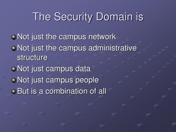 The Security Domain is