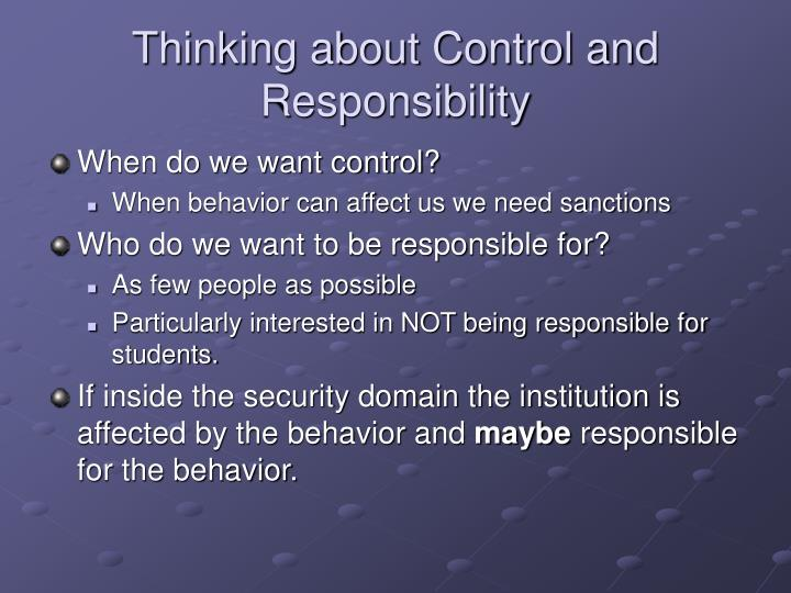 Thinking about Control and Responsibility