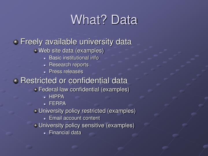 What? Data