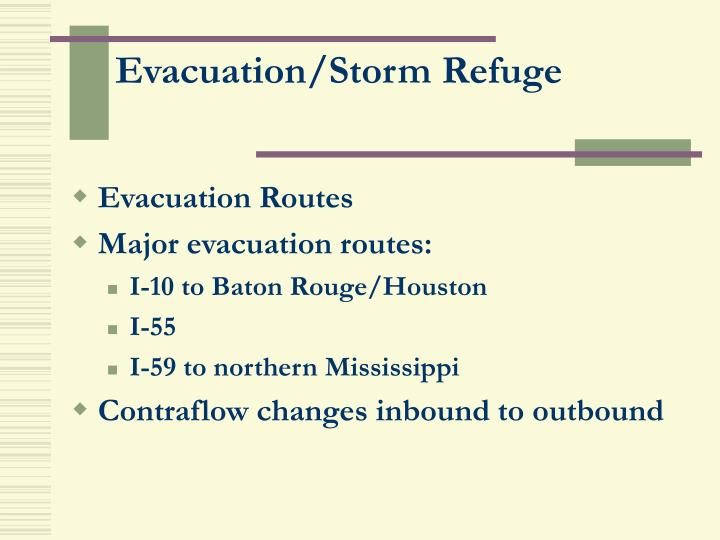 Evacuation/Storm Refuge