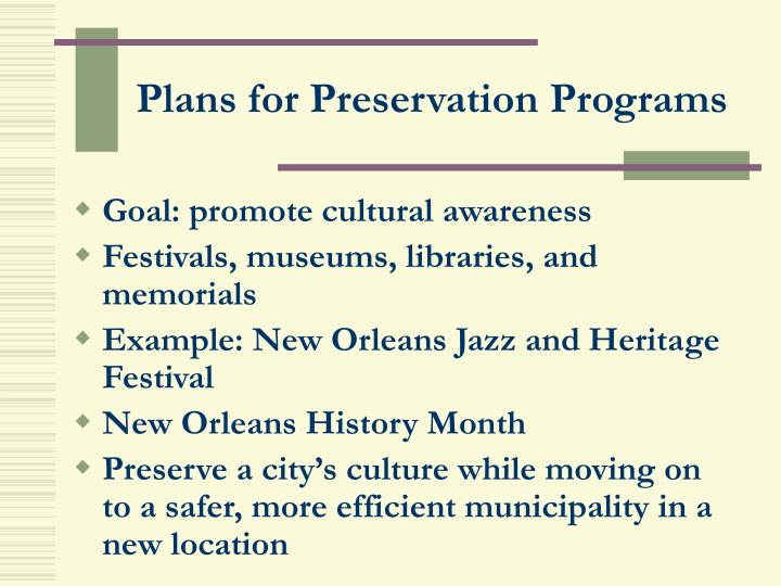 Plans for Preservation Programs