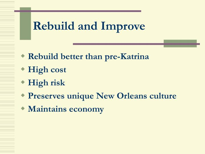 Rebuild and Improve