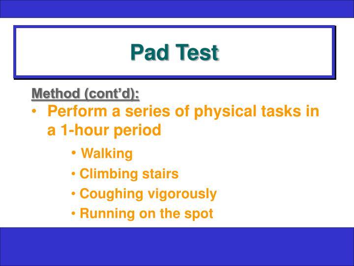 Pad Test