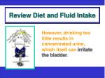 review diet and fluid intake1