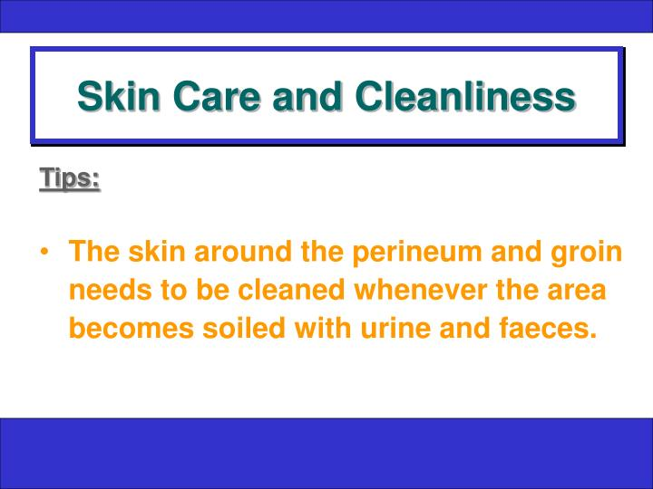 Skin Care and Cleanliness
