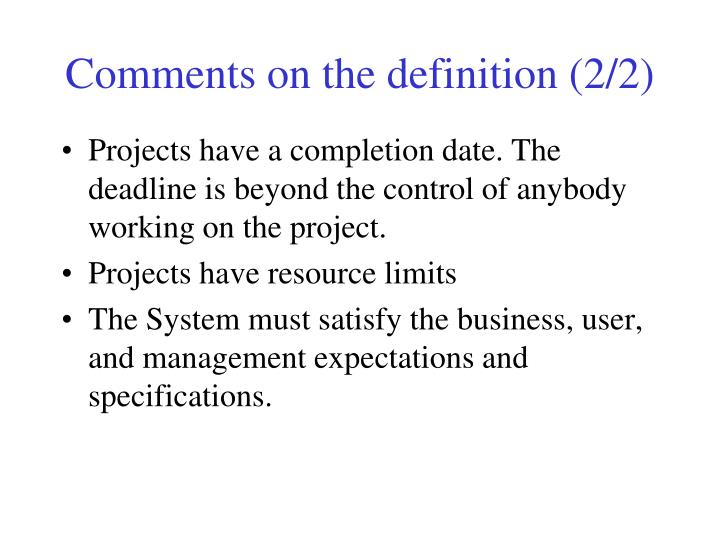 Comments on the definition (2/2)