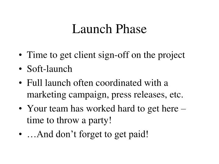 Launch Phase