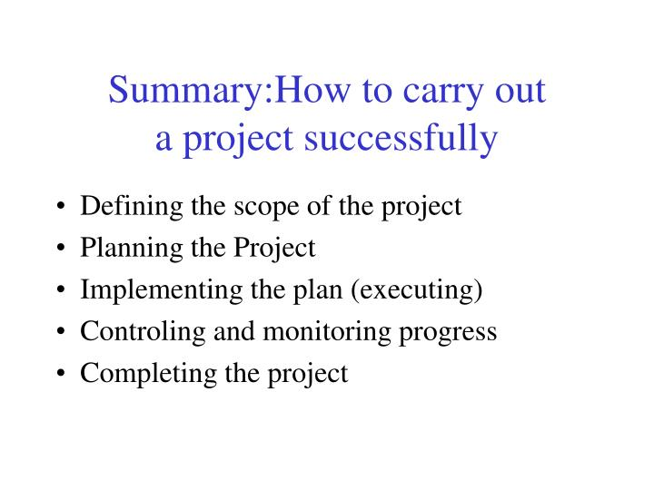 Summary:How to carry out