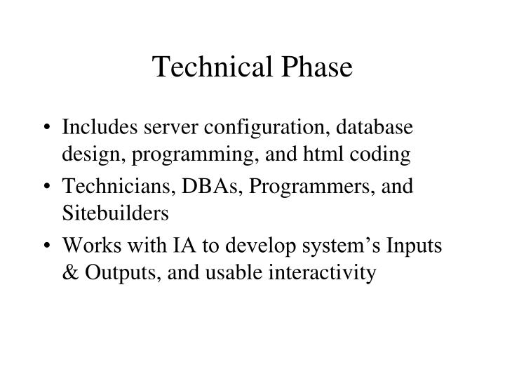 Technical Phase
