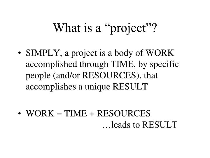 """What is a """"project""""?"""