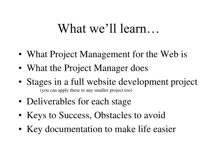 What we'll learn…
