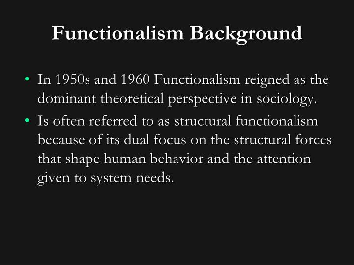 Functionalism Background
