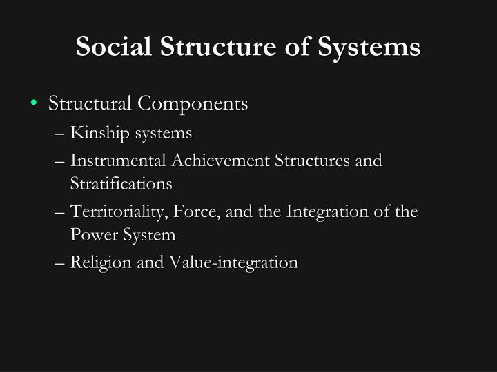 Social Structure of Systems